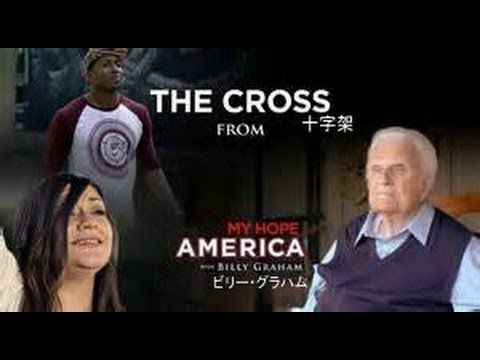The Cross by ビリー・グラハム My Hope for America