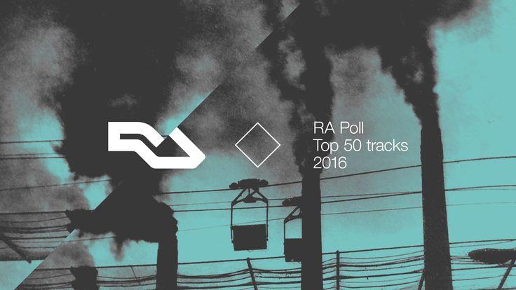 The 2016 RA Polls Top Tracks Of The Year   RA