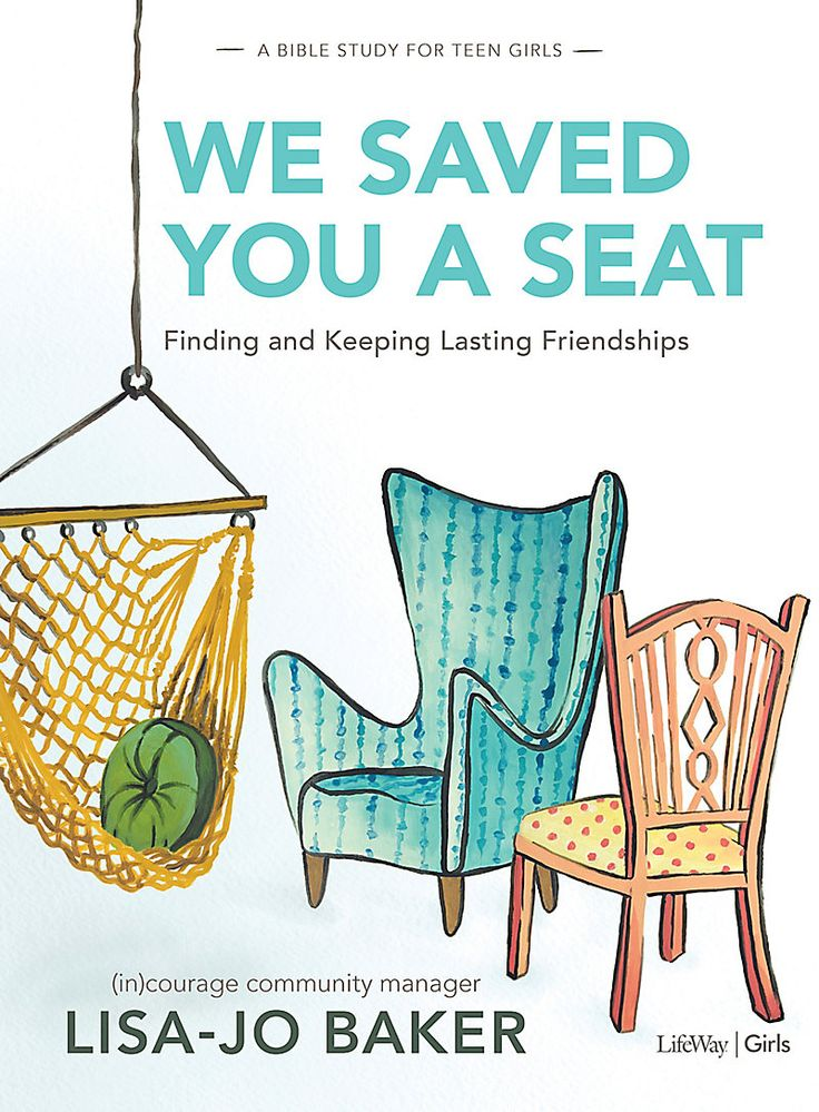 We Saved You a Seat – Teen Girls' Bible Study