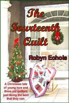 Robyn Echols Books: Cover Reveal: THE FOURTEENTH QUILT