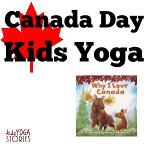 Celebrate Canada Day with Kids Yoga » Kids Yoga Stories