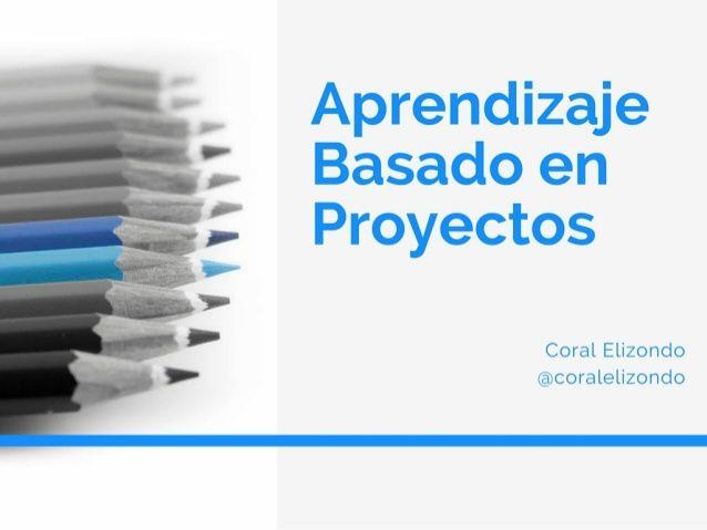 Aprendizaje Basado en Proyectos. ABP                                                                                                                                                                                 Más