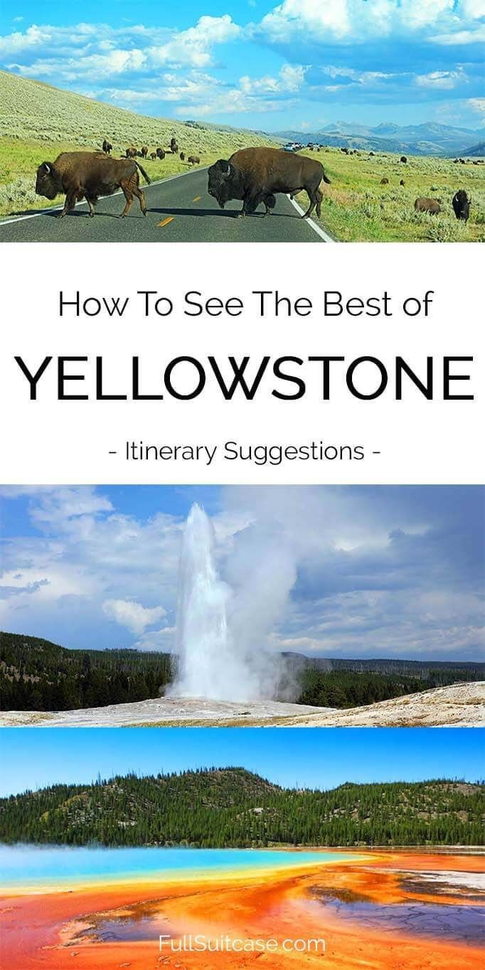 See the best of Yellowstone with the best itinerary suggestions from one to five days #Yellowstone The oldest National Park in the United States