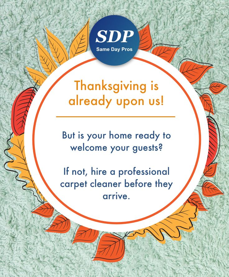 Thanksgiving is 2 days away!  Are your carpets ready to welcome your guests?  If not, hire a professional carpet cleaning service today.  Download the app and hire a local carpet cleaning company nearby.  #localcarpetcleaning #carpetcleaning #carpetcleaningserviceprofessionals #dallas #baltimore #samedayprosapp #iOS #android