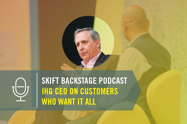 Skift Backstage Podcast: InterContinental CEO on Guests Who Want It All  Skift Take: Tune in to hear insight from a leading hotel executive about the quest to get customers in the door  and understand them better.   Hannah Sampson  With 5200 hotels around the globe InterContinental Hotels Group works with a lot of customers. And the UK-based hotel company is fixated on what those guests want. But theres one problem the CEO told us: They want everything.  Figuring out how to deliver on a…