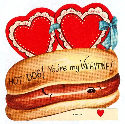 Hot Dog!!: Hot Romantic, Vintage Valentines, Vintage Valentine'S, Dogs Lovers, Valentines Cards, Hot Dogs, Romantic Valentines, Vintage Cards