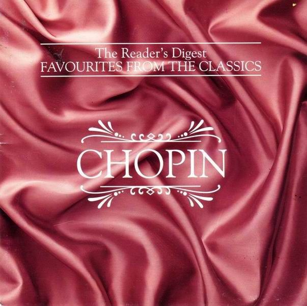 he Reader's Digest Favourites from the Classics: CHOPIN