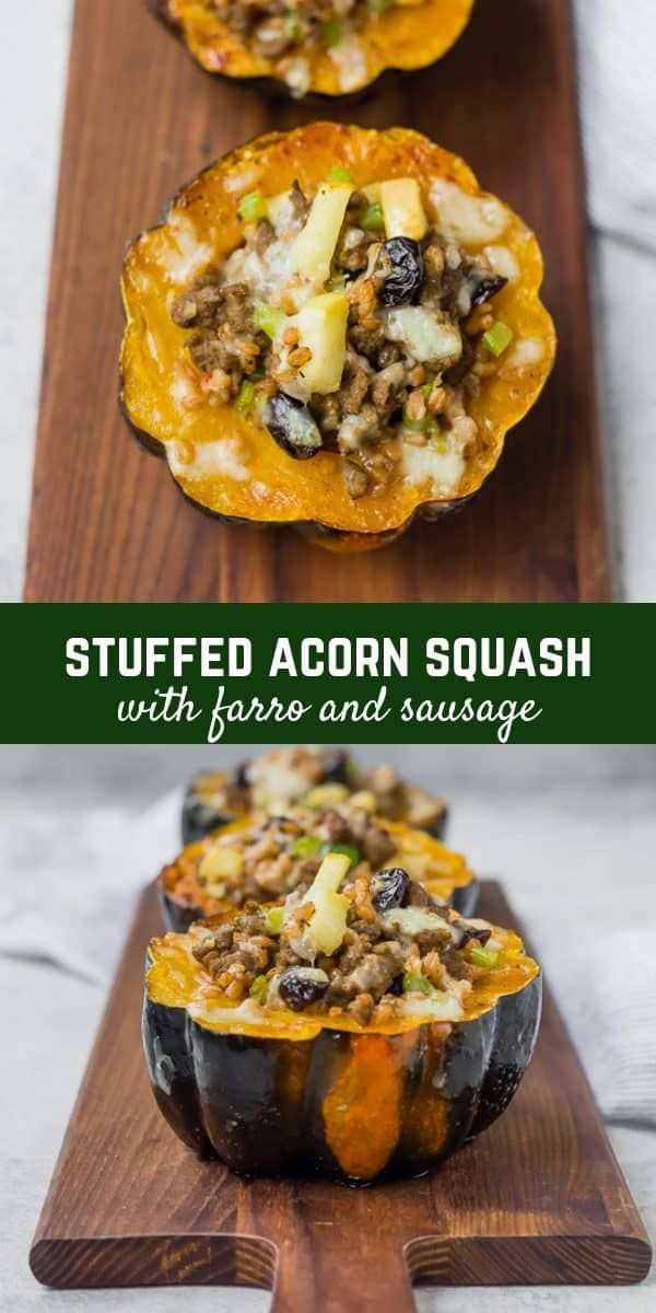 Stuffed Acorn Squash With Sausage And Farro Recipe Acorn