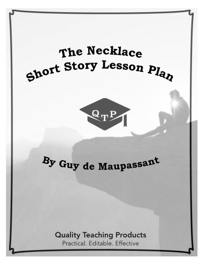 "Great editable classroom materials @teachersherpa This is a complete lesson pack for the short story ""The Necklace"" by Guy de Maupassant, which includes worksheets and activities. All of the documents are alterable so that you can tailor them for your purposes. Also, all of the graphic organizers can be used for any literary piece. All of the worksheets are MS Word and .pdf files. These materials do not require any prep and can be used as an emergency lesson for a sub."