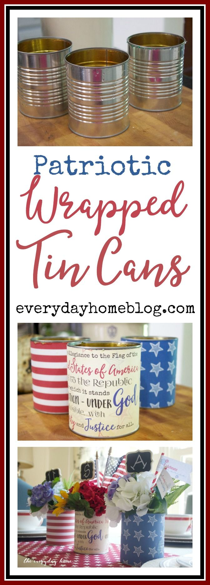 Using recycled tin cans & printables, you can wrap the cans & add fresh flowers for a fun Patriotic Centerpiece | The Everyday Home | everydayhomeblog.com