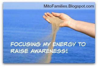 Mito Families!: Focusing my Energy to Raise Awareness!
