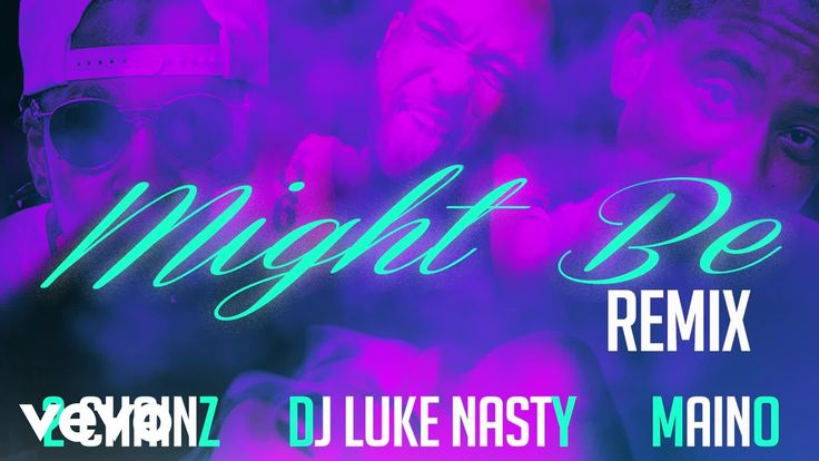 DJ Luke Nasty  Might Be [Remix] (Audio) ft. 2 Chainz Maino #thatdope #sneakers #luxury #dope #fashion #trending