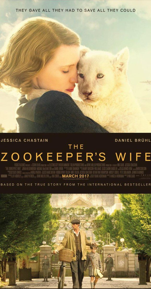 The Zookeeper's Wife (2017) - IMDb  Looking forward to seeing this. Seems to remind me of Woman in Gold.