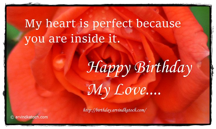 Birthday Wishes Picture Message: My Heart is perfect because you are inside it (Happy Birthday Card for Lover, Wife, Husband or Fiance)
