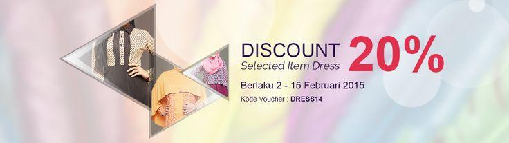 Discount 20%  Selected Item Dress Berlaku 2 - 15 Februari 2015 Kode Voucher : DRESS14