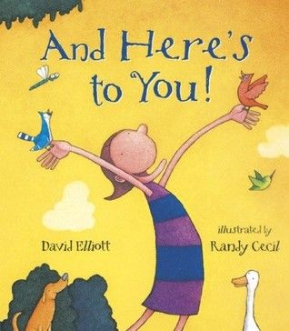 And Here's to You- A happy rhyming book celebrating the diversity of animals and people.