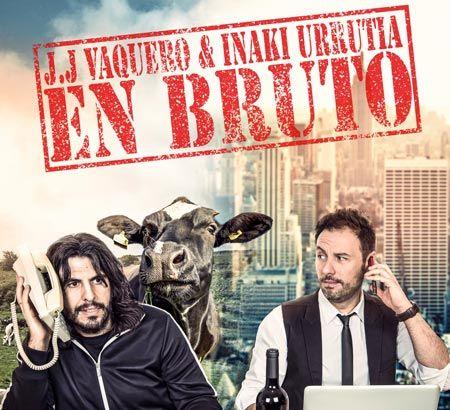 Iñaki Urrutia y JJ. Vaquero presentan en A Coruña: En Bruto. Ocio en Galicia | Ocio en Coruña. Agenda actividades. Cine, conciertos, espectaculos