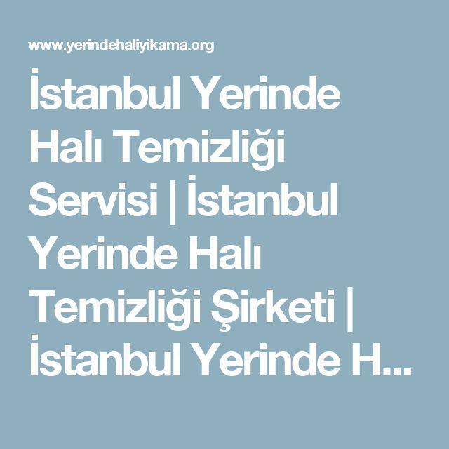 İstanbul Yerinde Halı Temizliği Servisi | İstanbul Yerinde Halı Temizliği Şirketi | İstanbul Yerinde Halı Temizliği Ücretleri | İstanbul Kreş Halısı Temizliği Servisi | İstanbul Duvardan Duvara Halı Temizliği İstanbul | İstanbul Otellerde Halı Temizliği Servisi | İstanbul Yerinde Yurt Halısı Temizliği Fiyatları