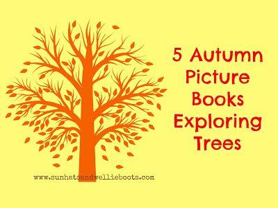 Sun Hats & Wellie Boots: 5 Books - Autumn Trees