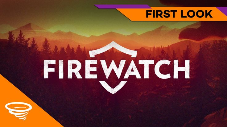 Firewatch - First Look | Let's Play