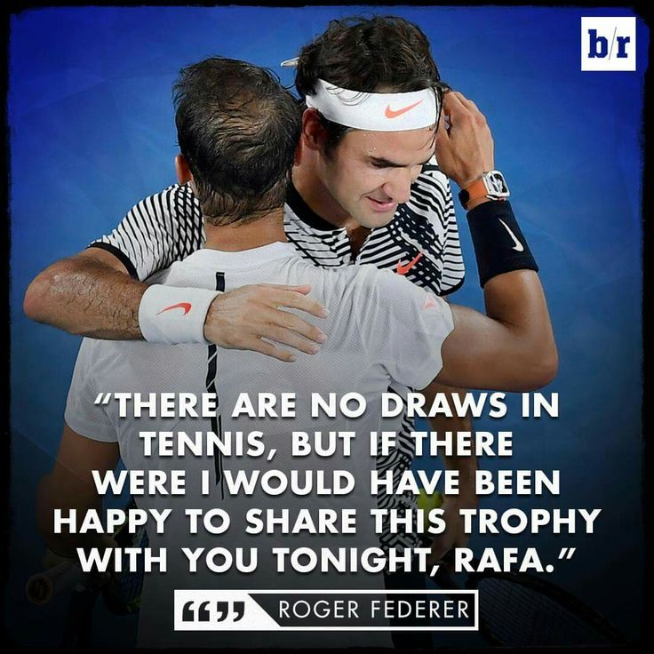 Rafael Nadal roger Federer australian open love equal tennis quote