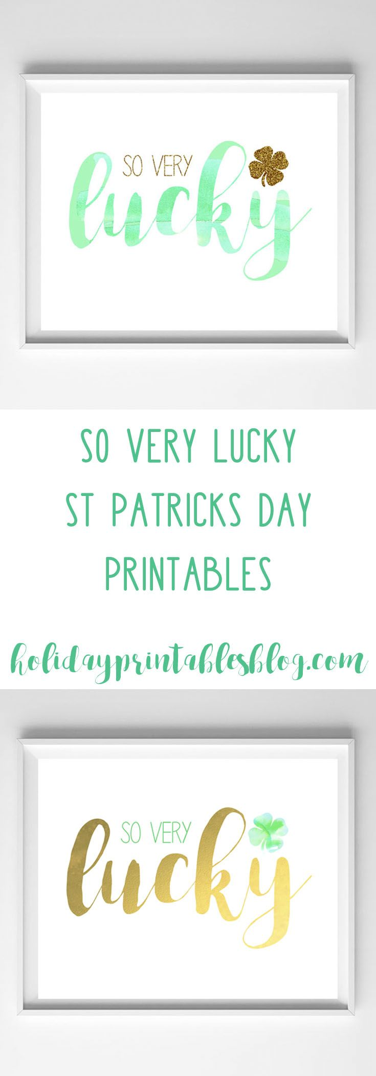 """""""so very lucky"""" saint patricks day printable art in green and gold! Add some whimsical st. patty's day decor to your home with these free printables!"""