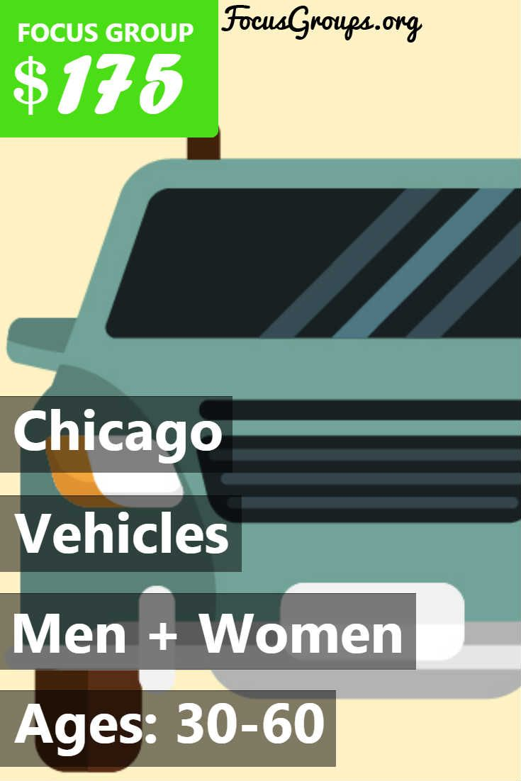 Adler Weiner Research Chicago is looking for males and females age 30-60 to participate in 2 hour in-person focus groups taking place in downtown Chicago on Monday July 24th. The topic is vehicles. If you qualify, are scheduled and attend the focus group you will receive $175.00 CASH. Proof of vehicle ownership will be required. If you are interested in participating, please sign up and take the survey to see if you qualify!