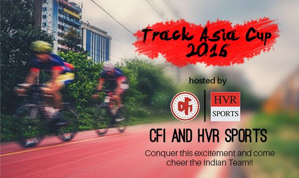 Looking for a sportive with a twist? The Track Asia Cup 2016 event hosted by CFI and HVR Sports is not only a ride through the arena for track cycling but there's also steeply banked oval tracks thrown in! Conquer this excitement and come cheer the Indian Team!!;