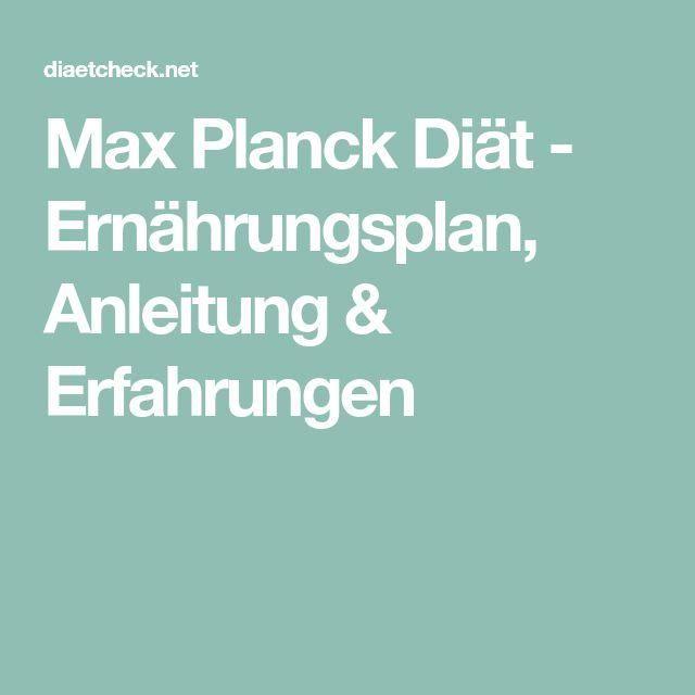 Max Planck Diät - Ernährungsplan, Anleitung & Erfahrungen