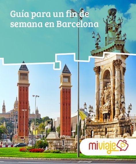 Guía para un fin de semana en Barcelona Un fin de semana en #Barcelona puede no parecer mucho, pero al menos tendrás una idea de su #belleza e historia, sobre todo si sigues esta #guía. #Consejos