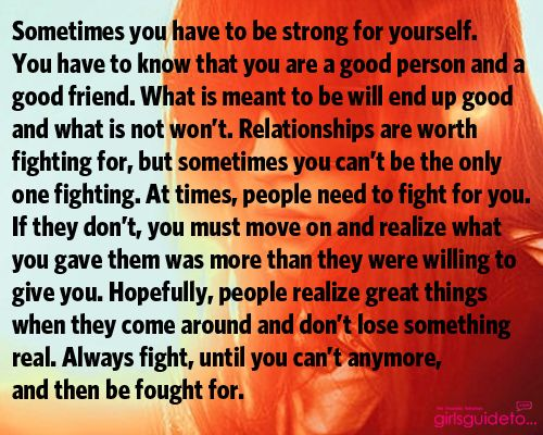 Fight for yourself!: Independence Woman Quotes, Peace Quotes, Be A Friends Quotes, Good Quotes, Friends Fight Quotes, Woman Quotes Strong, To Good To Be True Quotes, Be Strong, Be A Good Personalized Quotes