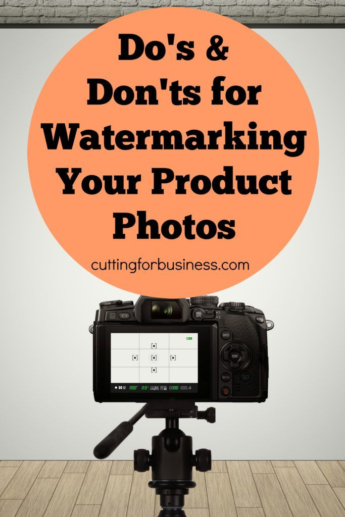 Do's and Don'ts for Watermarking Product Photos in Your Silhouette or Cricut Small Business - cuttingforbusiness.com