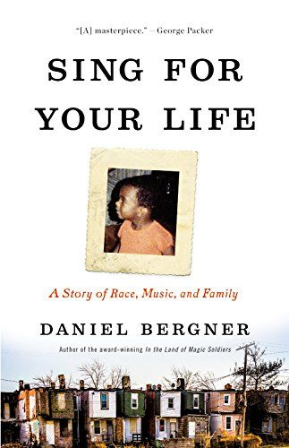 Sing for Your Life: A Story of Race, Music, and Family - http://www.darrenblogs.com/2016/11/sing-for-your-life-a-story-of-race-music-and-family/
