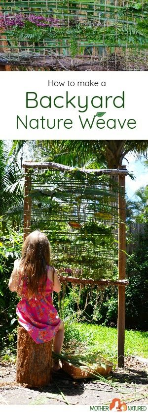 Nature weaving for kids #natureweaving #backyardideas #natureplay