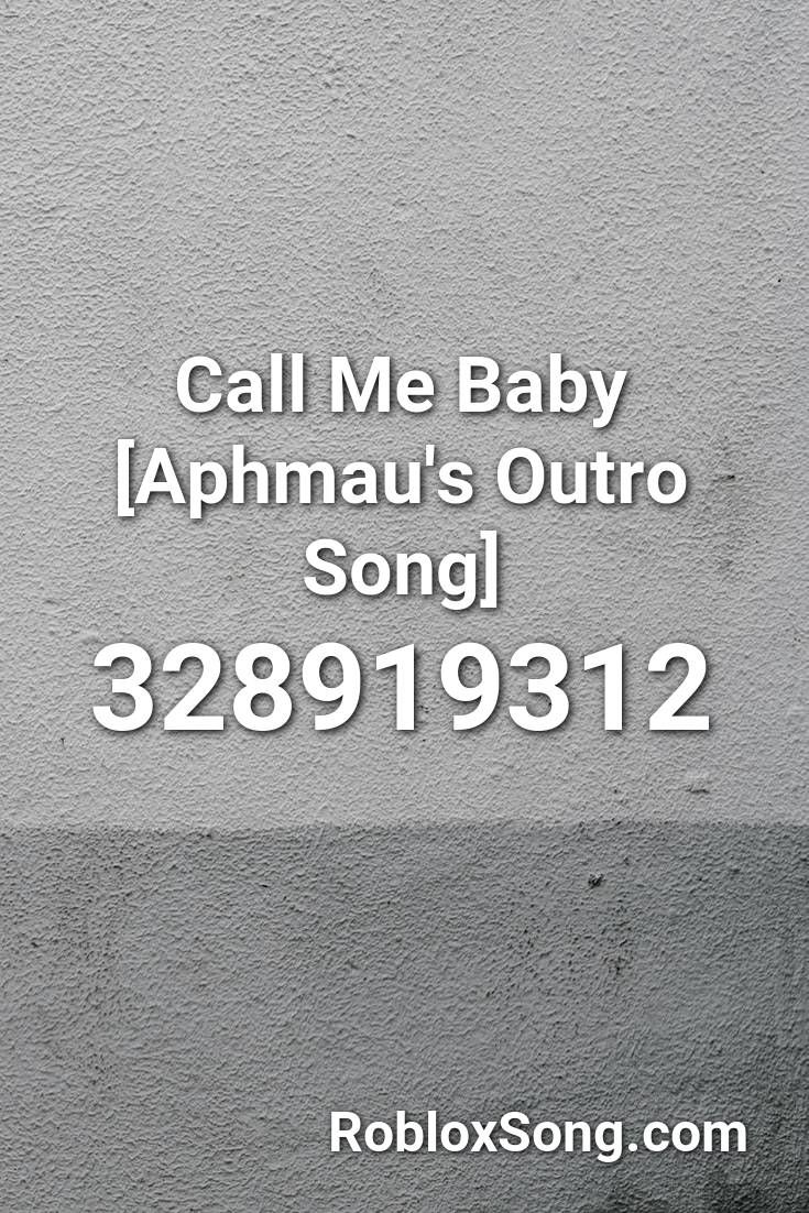 Call Me Baby Aphmau S Outro Song Roblox Id Roblox Music Codes