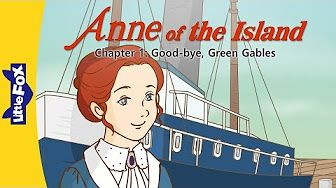 Anne of the Island 2: A New Home and a New Friend   Level 7   By Little Fox…