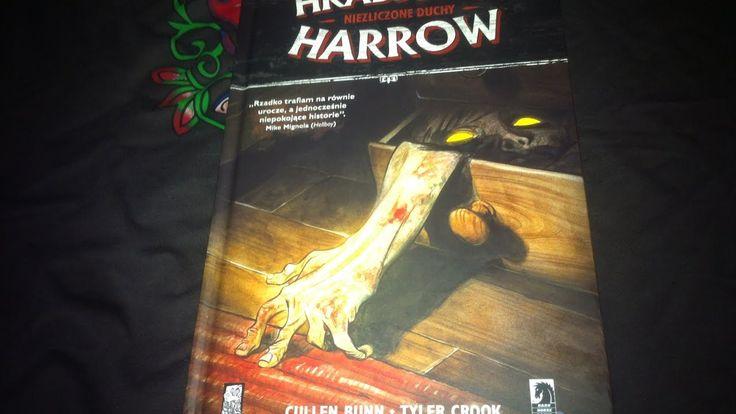 Hrabstwo Harrow - Niezliczone Duchy. Porozmawiajmy o komiksie. omówienia...