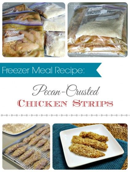 Freezer Meal Recipes: Pecan-Crusted Chicken Strips