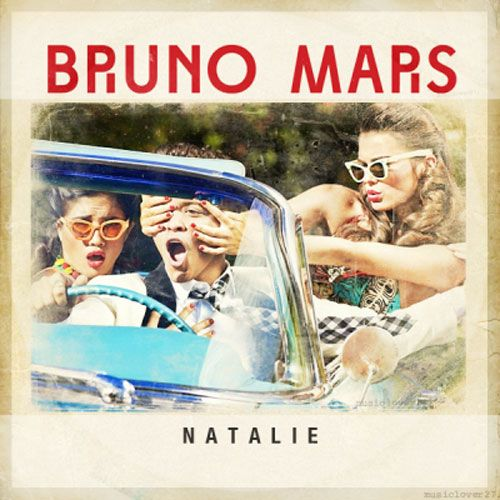 Bruno Mars--Natalie