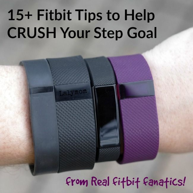 15+ Fitbit Tips to Help Hit Your Step Goal - From Fitbit Fanatics - never heard of #2 but I want to try that!