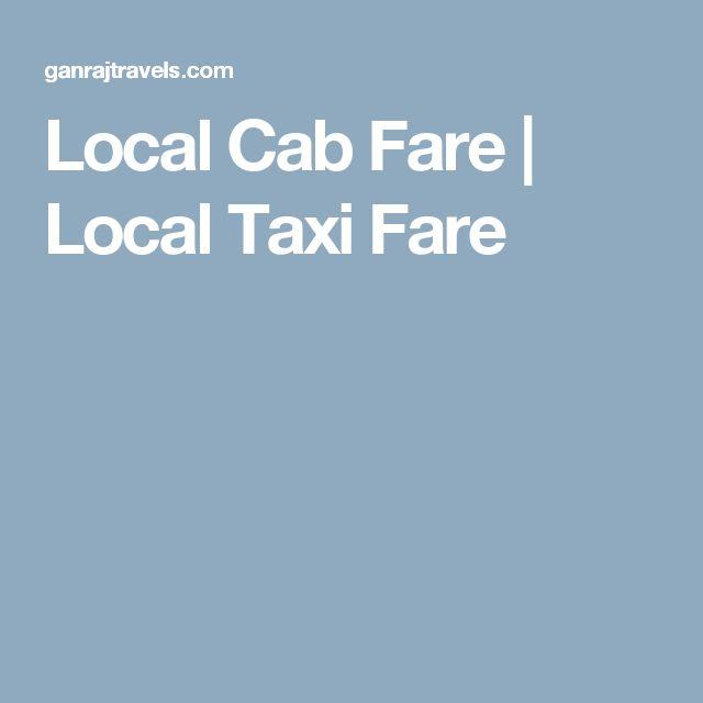 Local Cab Fare   Local Taxi Fare
