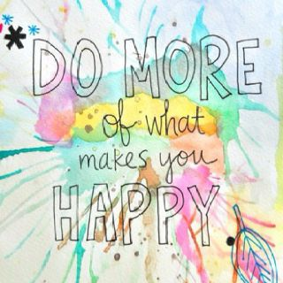 Do What Makes You Happy (: