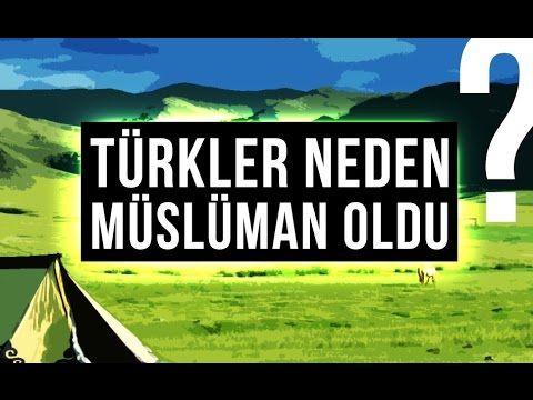 Türkler Neden Müslüman Oldu? - YouTube