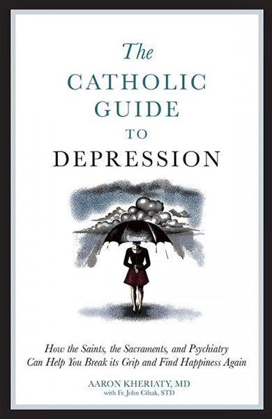The Catholic Guide to Depression - Free Shipping | Catholic Door