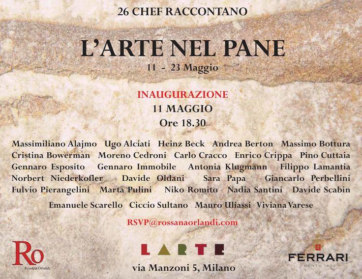 L'arte del Pane, 30 chef propongono la loro personale ed intima idea di pane. Fino al 23 Maggio presso LARTE - Via Manzoni, 5, Milano