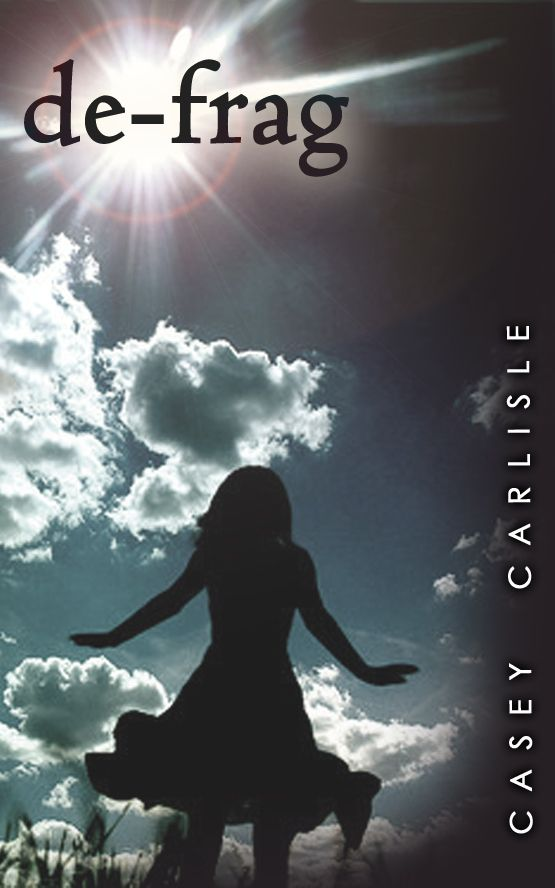 2014 Cover Design for second instalment in the re-boot series - de-frag by Casey Carlisle