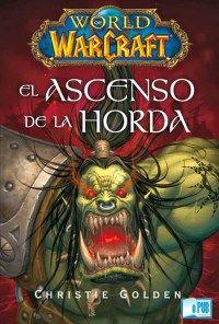 El ascenso de la Horda - Christie Golden  portada