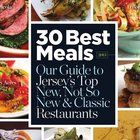 Inside Jersey has once again picked the 30 Best Meals in the state. We start with the top 10 new restaurants in New Jersey.