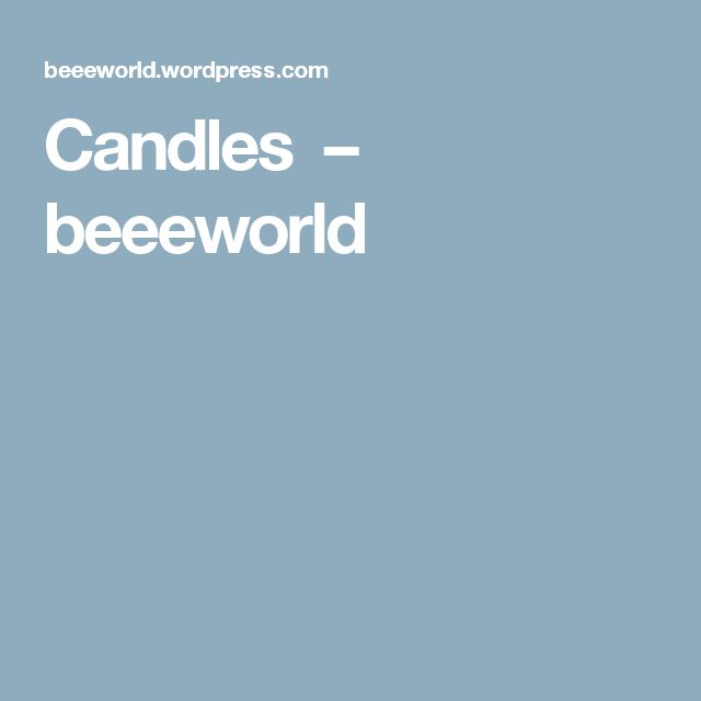 Candles  – beeeworld