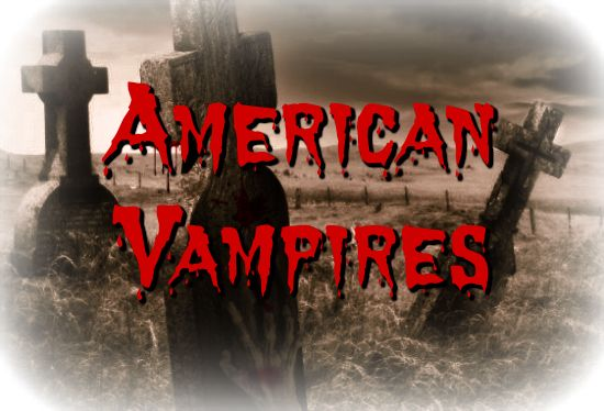 American Vampires - http://www.profoundhistory.com/2017/11/american-vampires.html -   high strangeness, history, Native Americans, unexplained phenomena, vampires, legends, paranormal, death, unknown entity,